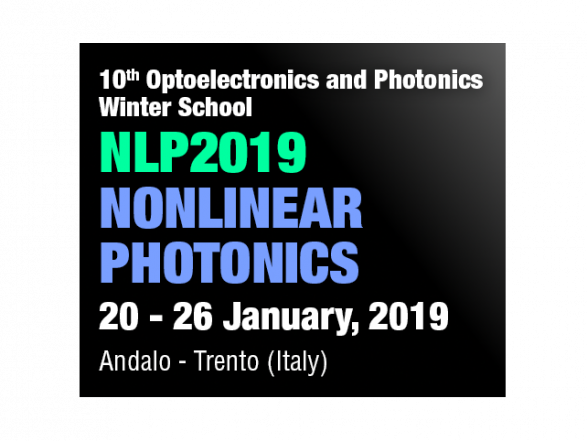 10th Optoelectronics and Photonics Winter School: NLP2019 Nonlinear Optics
